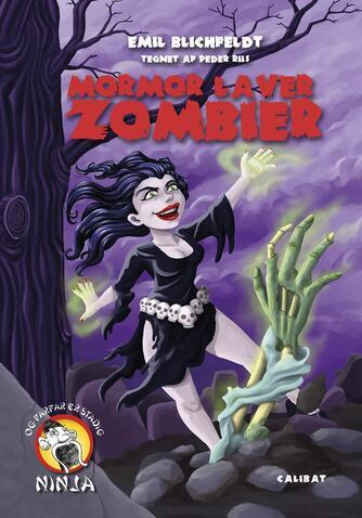Emil Blichfeldt: Mormor laver zombier