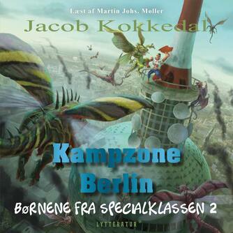 Jacob Kokkedal: Kampzone Berlin