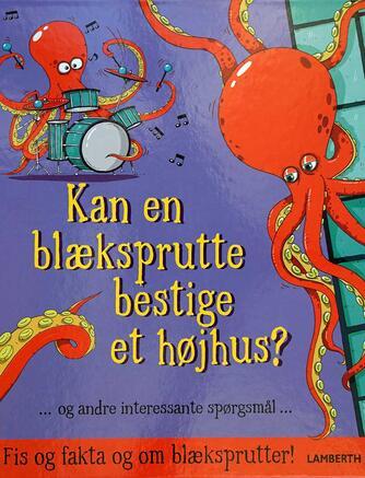 Aleksei Bitskoff, Camilla De la Bédoyère: Kan en blæksprutte bestige et højhus?