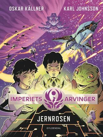 Oskar Källner: Jernrosen