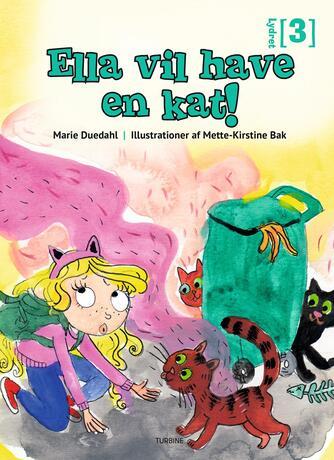 Marie Duedahl: Ella vil have en kat!