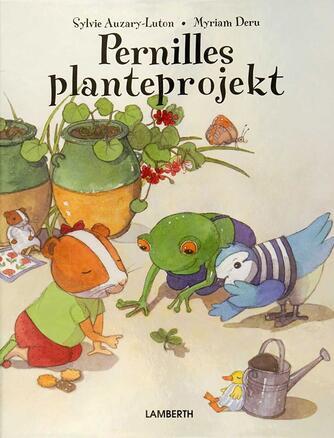 Sylvie Auzary-Luton: Pernilles planteprojekt
