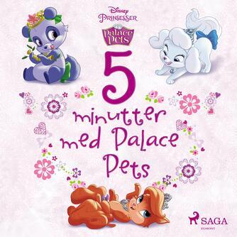 : Disneys fem minutter med Palace Pets