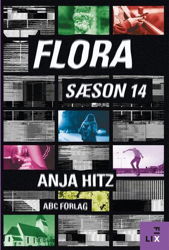 Anja Hitz: Flora, sæson 14