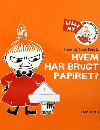 Riina Kaarla, Sami Kaarla: Hvem har brugt papiret?