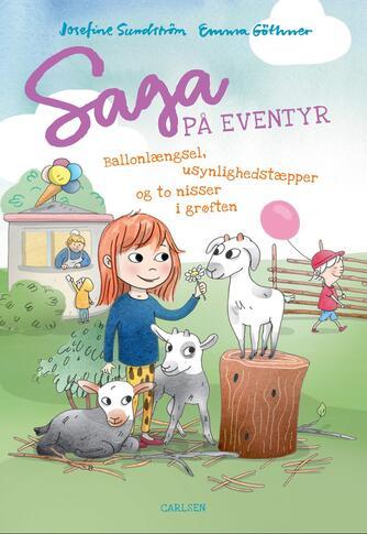 Josefine Sundström: Saga på eventyr - ballonlængsel, usynlighedstæpper og to nisser i grøften