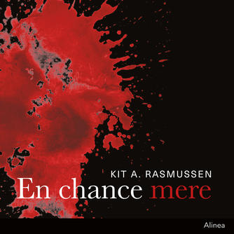 Kit A. Rasmussen: En chance mere