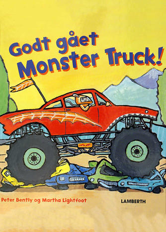Peter Bently (f. 1960), Martha Lightfoot: Godt gået Monster Truck!