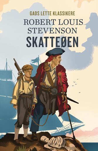 R. L. Stevenson: Skatteøen (Ved B.B. Møller)