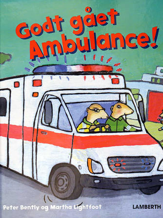 Peter Bently (f. 1960), Martha Lightfoot: Godt gået Ambulance!