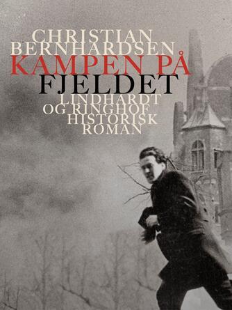 Christian Bernhardsen: Kampen på fjeldet