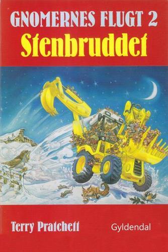 Terry Pratchett: Gnomernes flugt. 2, Stenbruddet