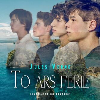 Jules Verne: To års ferie