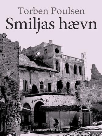 Torben Poulsen (f. 1946): Smiljas hævn