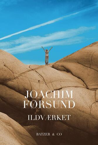 Joachim Førsund: Ildværket