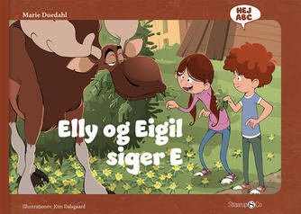 Marie Duedahl, Kim Dalsgaard: Elly og Eigil siger E