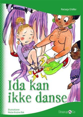 Natasja Erbillor: Ida kan ikke danse