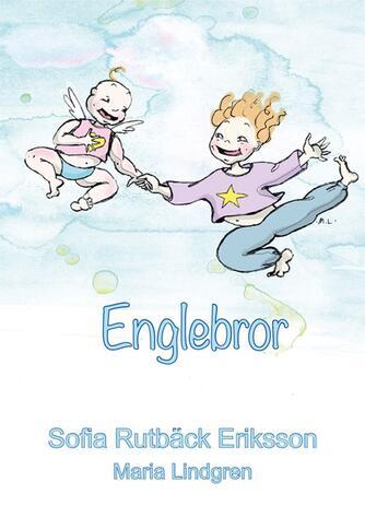 Sofia Rutbäck Eriksson: Englebror