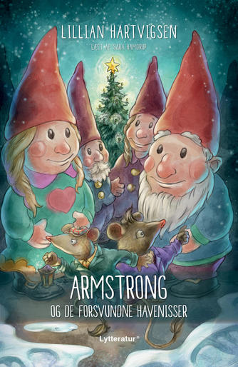 Lillian Hartvigsen: Armstrong og de forsvundne havenisser