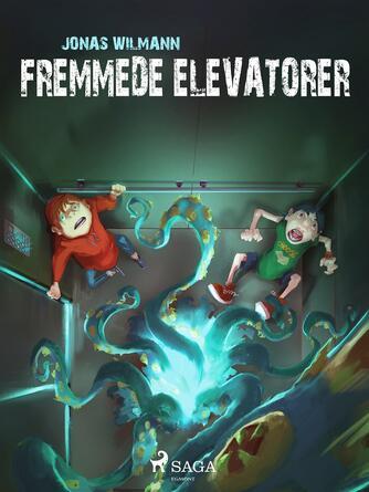 Jonas Wilmann: Fremmede elevatorer