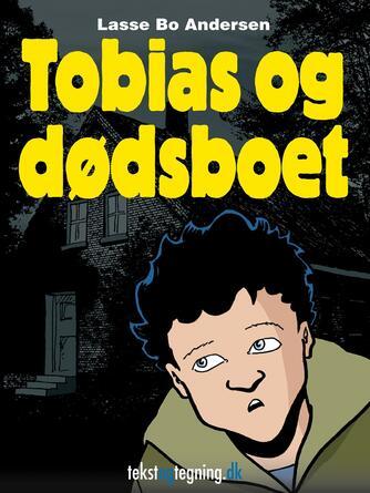 Lasse Bo Andersen (f. 1964): Tobias og dødsboet