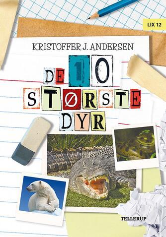 Kristoffer Jacob Andersen: De 10 største dyr