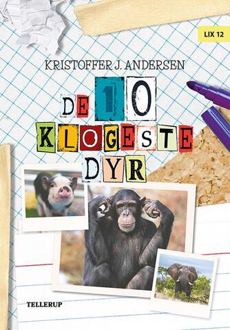 Kristoffer Jacob Andersen: De 10 klogeste dyr