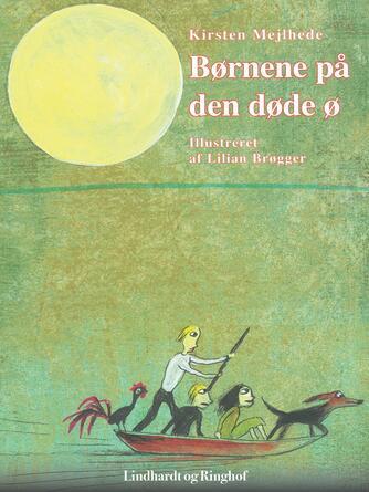 Kirsten Mejlhede: Børnene på den døde ø