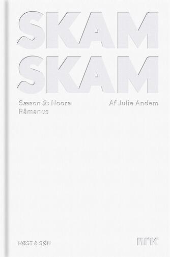 Julie Andem: Noora : råmanus