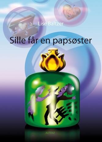 Lise Baltzer: Sille får en papsøster