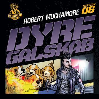 Robert Muchamore: Dyregalskab