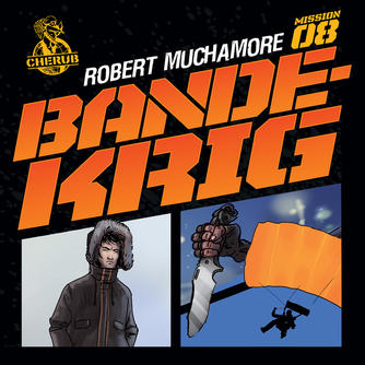 Robert Muchamore: Bandekrig