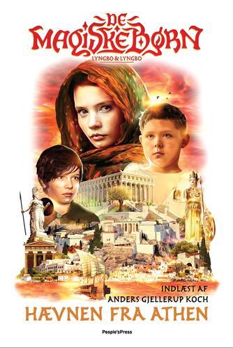 Lasse Lyngbo: De magiske børn - hævnen fra Athen