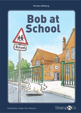 Kirsten Ahlburg: Bob at school