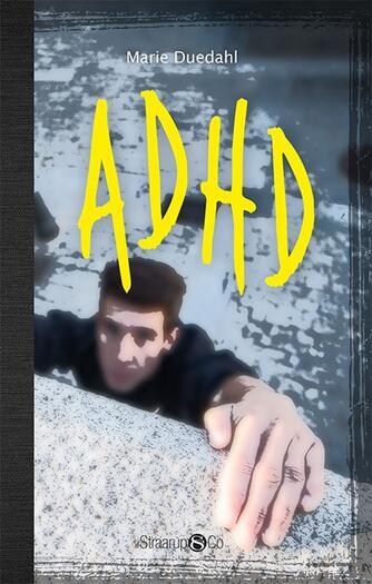 Marie Duedahl: ADHD