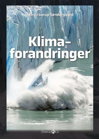Per Straarup Søndergaard: Klimaforandringer