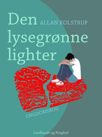 Allan Kolstrup: Den lysegrønne lighter