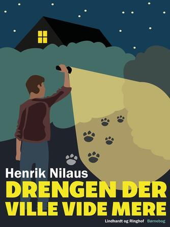 Henrik Nilaus: Drengen der ville vide mere