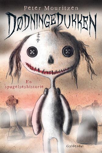 Peter Mouritzen: Dødningedukken : en spøgelseshistorie