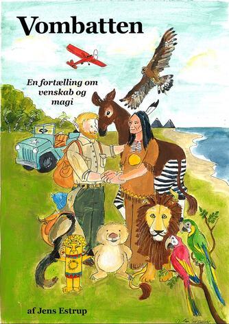 Jens Estrup: Vombatten : en fortælling om venskab og magi