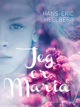 Hans-Eric Hellberg: Jeg er Maria