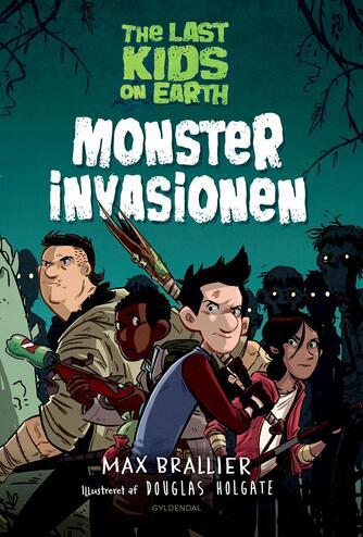 Max Brallier: Monsterinvasionen