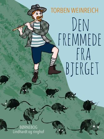 Torben Weinreich: Den fremmede fra bjerget : en eventyrroman