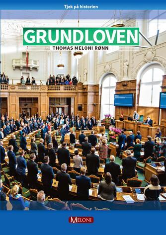 Thomas Meloni Rønn: Grundloven : demokrati i Danmark