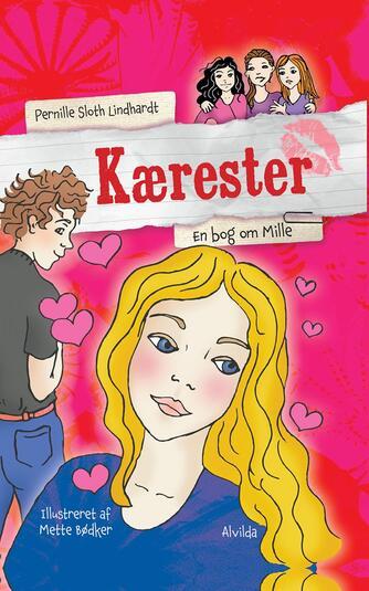 Pernille Sloth Lindhardt: Kærester : en bog om Mille