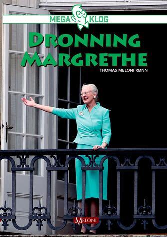 Thomas Meloni Rønn: Dronning Margrethe