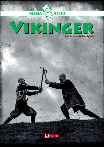 Thomas Meloni Rønn: Vikinger
