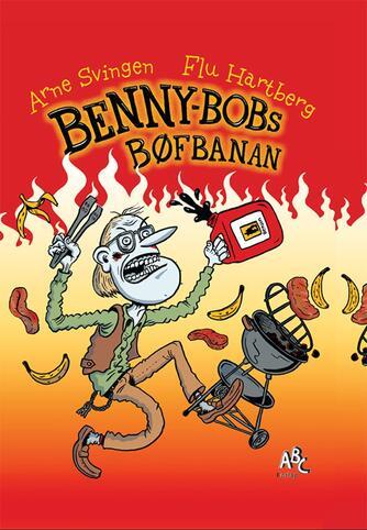Arne Svingen: Benny-Bobs bøfbanan