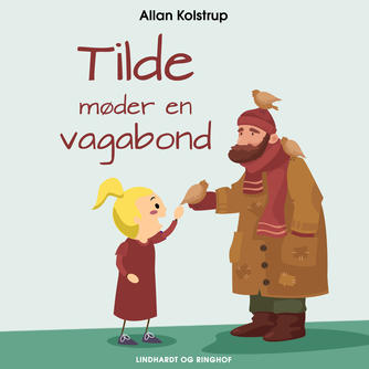 Allan Kolstrup: Tilde møder en vagabond