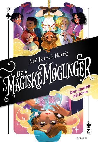 Neil Patrick Harris: De magiske møgunger - den anden historie